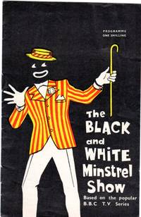 The Black and White Minstrel Show (THEATRE PROGRAMME)