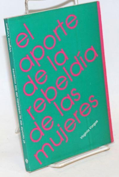 Lima, Peru: Ediciones Flora Tristan, 1989. Paperback. 152p., wraps, 5.5 x 8 inches, wraps worn and s...