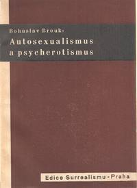 Autosexualismus a psycherotismus [Autosexualism and psycho-eroticism]
