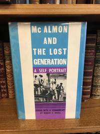 MCALMON AND THE LOST GENERATION [SIGNED]