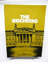 Reichstag, Scenes of German Parliamentary History by  Gerhard Zwoch  - Paperback  - 1985  - from Prestonshire Books: IOBA (SKU: 002991)