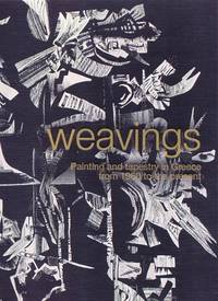 WEAVINGS - PAINTING AND TAPESTRY IN GREECE FROM 1960 TO THE PRESENT