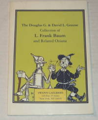 image of THE DOUGLAS G. & DAVID L. GREENE COLLECTION OF L. FRANK BAUM AND RELATED OZIANA. Public Auction Sale 1644: Thursday, December 9, 1993 at 2:00 p.m. (Catalogue).