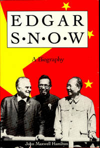 Edgar Snow : a biography.