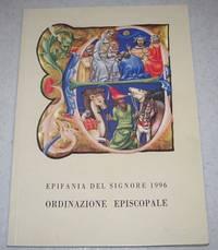 Solennita Dell'Epifania del Signore: Ordinazione Episcopale Conferita dal Santo Padre...