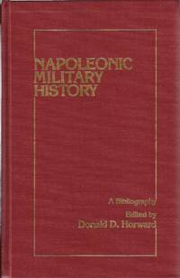 NAPOLEONIC MILITARY HIST (Garland Reference Library of Social Science)