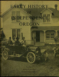 Early History of Independence Oregon