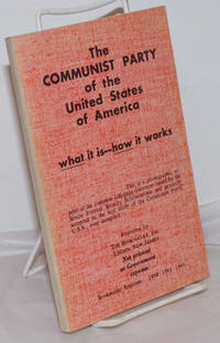 image of The Communist Party of the United States of America; what it is, how it works. A handbook for Americans
