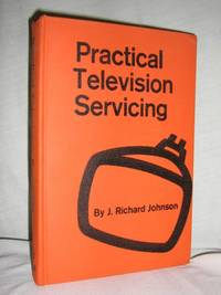 Practical Television Servicing, Revised Edition