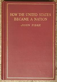 How the United States Became a Nation