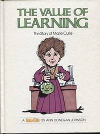 The Value Of Learning, The Story Of Marie Curie