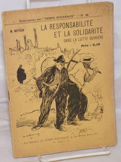 Paris: Temps Nouveaux, 1911. 18p., stapled wraps, 5.5x7.5 inches, wraps worn and lightly foxed, page...