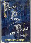 Poison Poker and Pistols