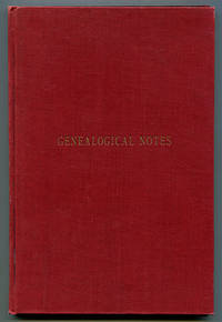 Genealogical Notes of the Miller Quarrier Shrewsbury Dickinson Dickenson Families and the Lewis, Ruffner, and Other Kindred Branches with Historical Incidents, Etc.