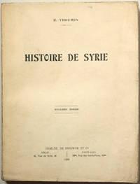 Histoire de Syrie. 2e édition.