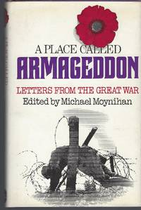 A Place Called Armageddon: Letters From The Great War