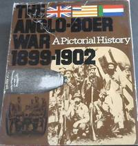 image of The Anglo-Boer War, 1899-1902: A Pictorial History