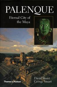 image of Palenque: Eternal City of the Maya [Signed]