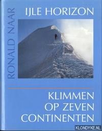 IJle horizon: klimmen op zeven continenten