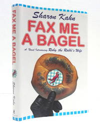 Fax Me a Bagel: A Ruby, the Rabbi's Wife Mystery