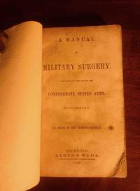 A Manual of Military Surgery