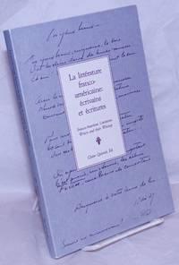 image of La littérature franco-américaine: écrivains et écritures / Franco-American literature: writers and their writings