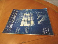 """California Arts & Architecture, August 1939 """"Modern Number / Gardens / Decorations/ Small Homes"""", With Features On Myron Selznick's Building By Gordon B. Kaufman And Cliff May's Design For His Own Home"""