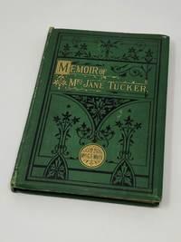 Memoir of Mrs. Jane Tucker