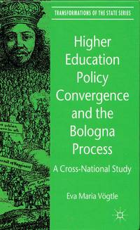 Higher Education Policy Convergence and the Bologna Process  A Cross-National Study