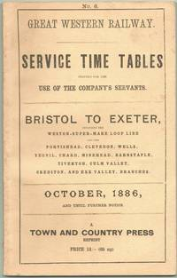 Service Time Tables No.6 Bristol to Exeter October, 1886, and Until Further Notice