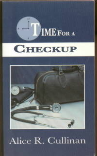 TIME FOR A CHECKUP-EXAMINING OUR PROGRESS IN SPIRITUAL GROWTH