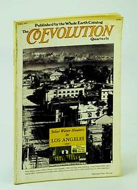The Coevolution Quarterly (Magazine), No. 15, Fall 1977 - Solar Water Heaters in California, 1891-1930 by  et  Judy; al - First Edition - 1978 - from RareNonFiction.com and Biblio.com