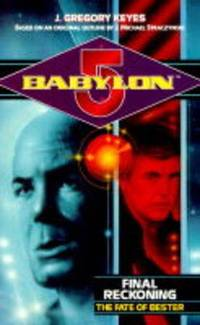 """Babylon 5"""": Final Reckoning - The Fate of Bester"""
