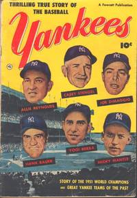 THE THRILLING TRUE STORY OF THE BASEBALL YANKEES WORLD CHAMPIONS, 1951