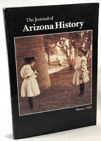 The Journal of Arizona History: April 1991, Vol. 32 No. 4 by  Bruce J. (Editor-in-Chief) Dinges - Paperback - 1991 - from Clausen Books, RMABA and Biblio.co.uk