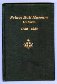 Prince Hall Masonry In Ontario 1852-1933