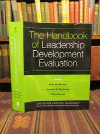 The Handbook of Leadership Development Evaluation (J-B CCL (Center for Creative Leadership))