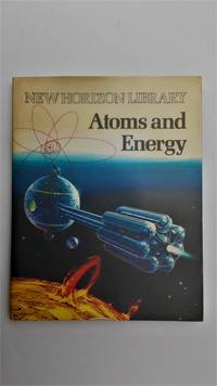 Atoms and energy.
