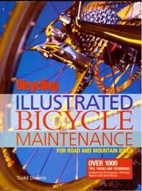 image of ILLUSTRATED BICYCLE MAINTENANCE Bicycling Magazine's