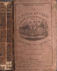 image of Abridged History of the United States: Or Republic of America