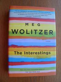 The Interestings by  Meg Wolitzer - First edition first printing - 2013 - from Scene of the Crime Books, IOBA (SKU: 21464)