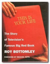 This Is Your Life The Story of Television's Big Red Book