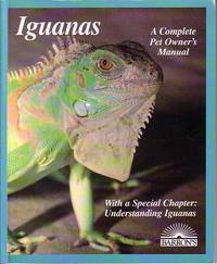 image of Iguanas Evertyhing about Selection, Care, Nutrition, Diseased, Breeding  and Behavior