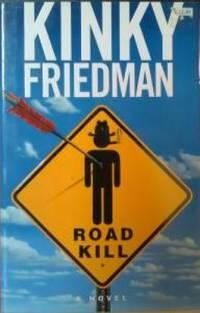 Road Kill Kinky Friedman