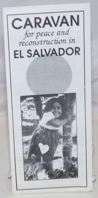 image of Caravan for Peace and Reconstruction in El Salvador