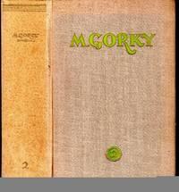 M Gorky: Selected Works II (Childhood, Mother, The Artamonovs)