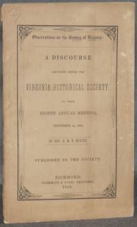 image of OBSERVATIONS ON THE HISTORY OF VIRGINIA: A Discourse Delivered before the Virginia Historical Society, at their Eighth Annual Meeting, December 14, 1854
