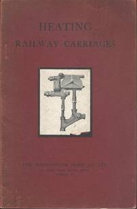 Heating of Railway Carriages - Steam St Atmospheric Pressure - Automatic Regulation of Temperature.
