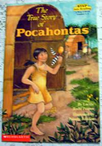 The True Story of Pocahontas (Step into Reading: Step 2: Grades 1-3))