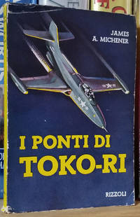 I ponti di Toko-ri. (The Bridges at Toko-Ri Italian Edition)